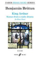 Cover for King Arthur  by Benjamin Britten