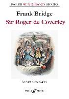 Sir Roger de Coverley (Concert Band Score & Parts) by Frank Bridge, Alastair Wheeler