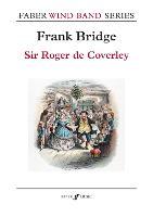 Sir Roger de Coverley (Concert Band Score) by Frank Bridge, Alastair Wheeler