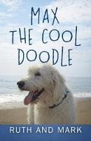 Max the Cool Doodle by Ruth and Mark