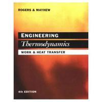 Engineering Thermodynamics Work and Heat Transfer by Yon Mayhew, G. F. C. Rogers, Y. R. Mayhew