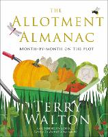 The Allotment Almanac by Terry Walton