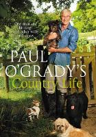 Paul O'Grady's Country Life by Paul O'Grady