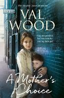 A Mother's Choice by Val Wood