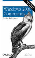 Windows 2000 Commands Pocket Reference by Aeleen Frisch