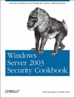 Windows Server 2003 Security Cookbook by Mike Danseglio, Robbie Allen