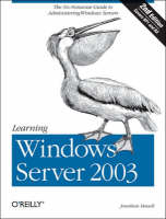 Learning Windows Server 2003 by Jonathan Hassell