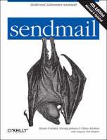 sendmail by Bryan Costales, Claus Assmann, George Jansen, Gregory Neil Shapiro