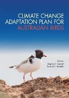 Climate Change Adaptation Plan for Australian Birds by Stephen Garnett