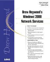 Drew Heywood's Windows 2000 Network Services by Drew Heywood