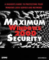 Maximum Windows 2000 Security A Hacker's Guide to Protecting Your Windows 2000 Server and Network by Mark Burnett, L. J. Locher, Chris Doyle, Chris Amaris