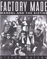Factory Made by Steven Watson