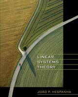 Linear Systems Theory by Joao P. Hespanha