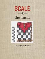 Scale and the Incas by Andrew Hamilton