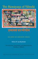 The Ramayana of Valmiki: An Epic of Ancient India, Volume II Ayodhyakanda by Robert P. Goldman