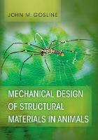 Mechanical Design of Structural Materials in Animals by John M. Gosline