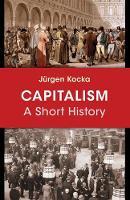 Capitalism A Short History by Jurgen Kocka