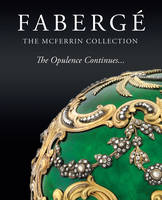 Fabergae The McFerrin Collection : the Opulence Continues by