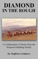Diamond in the Rough by Meghan Simpson