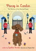 Pansy in London The Mystery of the Missing Puppy by Cynthia Bardes