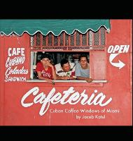 Cuban Coffee Windows of Miami by Jacob Katel