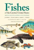 Fishes of the Central United States by Joseph R. Tomelleri