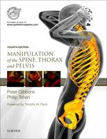 Manipulation of the Spine, Thorax and Pelvis with access to www.spinethoraxpelvis.com by Peter Gibbons, Philip Tehan