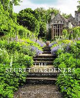 Secret Gardeners Britain's Creatives Reveal Their Private Sanctuaries by