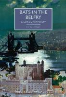 Bats in the Belfry A London Mystery by E. C. R. Lorac