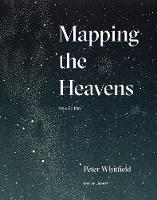 Mapping the Heavens by Peter Whitfield