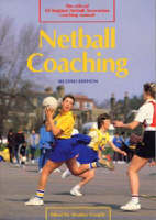 Netball Coaching by Heather Crouch