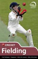 Skills Cricket - Fielding by Luke Sellers