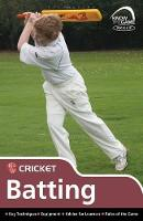 Skills Cricket - Batting by Luke Sellers