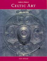 Celtic Art (Revised) by Ian Stead