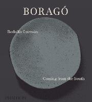 Borago Coming from the South by Rodolfo Guzman, Andoni Aduriz, Andrea Petrini