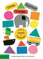 Circle, Triangle, Elephant! A Book of Shapes & Surprises by Mayuko Takeuchi
