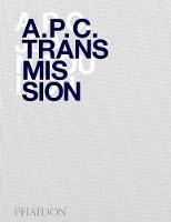 A.P.C. Transmission by Jean Touitou