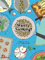 What's Cooking? by Joshua David Stein, Julia Rothman