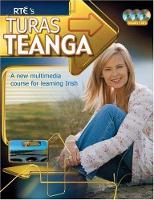 Turas Teanga - Book & CD A new multimedia course for learning Irish by Eamonn O Donaill