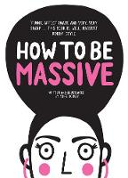 How to Be Massive by Aoife Dooley