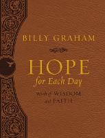 Hope for Each Day Large Deluxe Words of Wisdom and Faith by Billy Graham