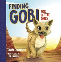 Cover for Finding Gobi for Little Ones by Dion Leonard