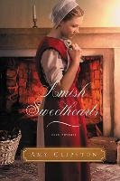 Amish Sweethearts Four Amish Novellas by Amy Clipston