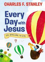 Every Day with Jesus 365 Devotions for Kids by Charles Stanley