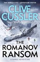 The Romanov Ransom Fargo Adventures #9 by Clive Cussler, Robin Burcell