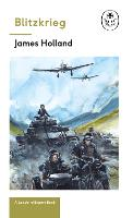 Blitzkrieg: Book 1 of the Ladybird Expert History of the Second World War by James Holland, Keith Burns