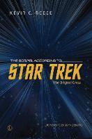The Gospel According to Star trek The Original Crew by Kevin C. Neece