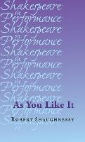 As You Like it by Robert Shaughnessy