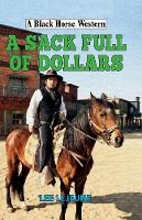 A Sack Full of Dollars by Lee Lejeune