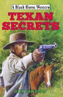 Texan Secrets by Dirk Hawkman